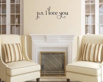 p.s. i love you Vinyl Wall Decal - Love Vinyl Wall Decal - Forever Love Wall Decal - Love Wall Decal - Home Decor