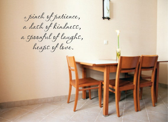 A pinch of patience, a dash of kindness, a spoonful of laughs, heaps of love Vinyl Wall Decal - Kitchen Wall Decal - Kitchen Wall Quote