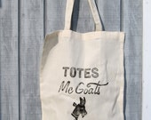 Totes McGoats illustrated tote bag, block printed canvas tote