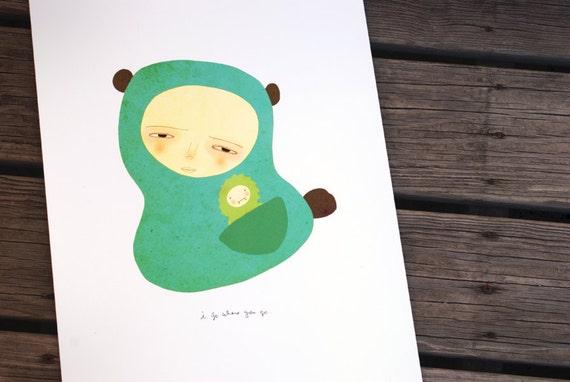 Nursery Wall Art Children Decor Cute Kids Room Poster - I Go Where You Go - LARGE 13x19 Poster