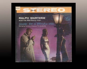 Music For a Private Eye Ralph Marterie and his Marlboro Men Pete Rugolo Noir TV Detective Shows 1959 Mercury LP VIntage Vinyl Record Album