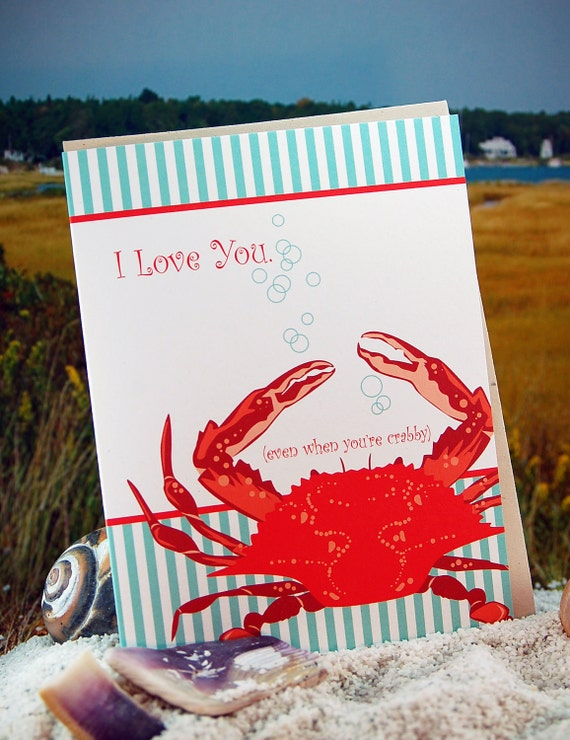 I Love You, even when you're crabby - folded, blank - single card