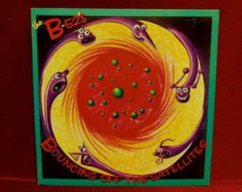THE B-52's - Bouncing Off The Satellites - 1986 Vintage Vinyl Record Album