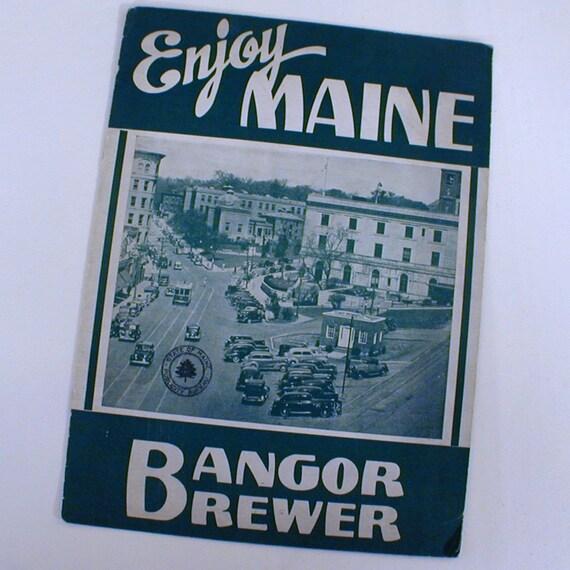 Bangor Maine 1940s Travel Brouchure