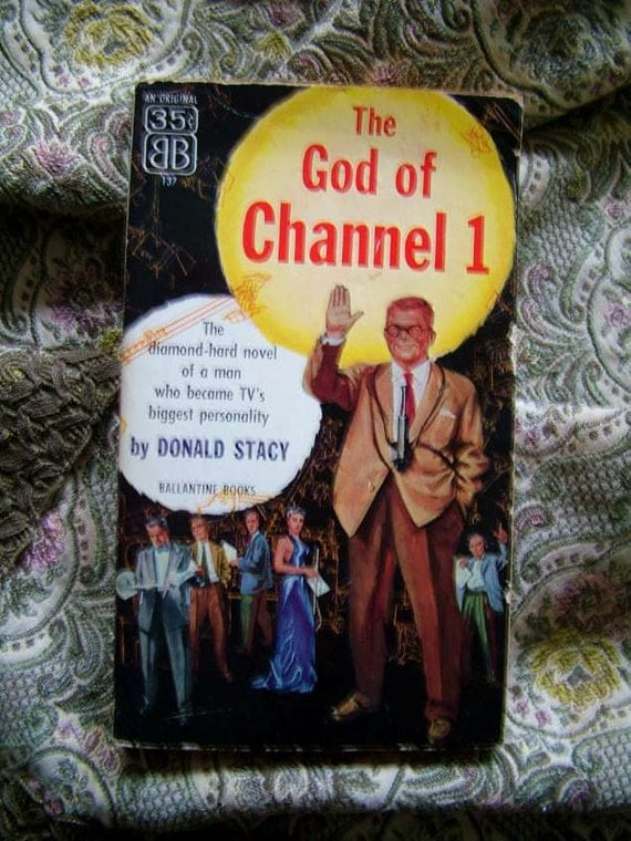 Donald Stacy God Of Channel 1 Media Radio Television Artist Cover Ballentine Paperbackt Book 1956 Danny Dahl