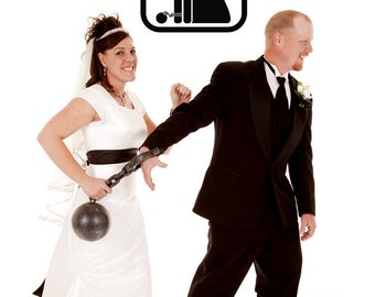 Bride and Groom, Bride and Groom Signs, Ball and Chain, Wedding Gifts, Wall Decal, Wall Art, Home Decor, Newly Wed Gifts, Unique Decor
