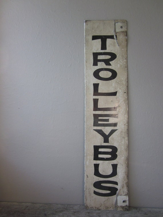 Antique Trolleybus Sign