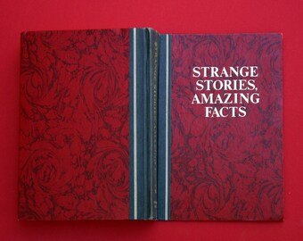 Strange Stories and Amazing Facts - Vintage Hardback w/ Over 600 Pages of Unusual and Esoteric Information