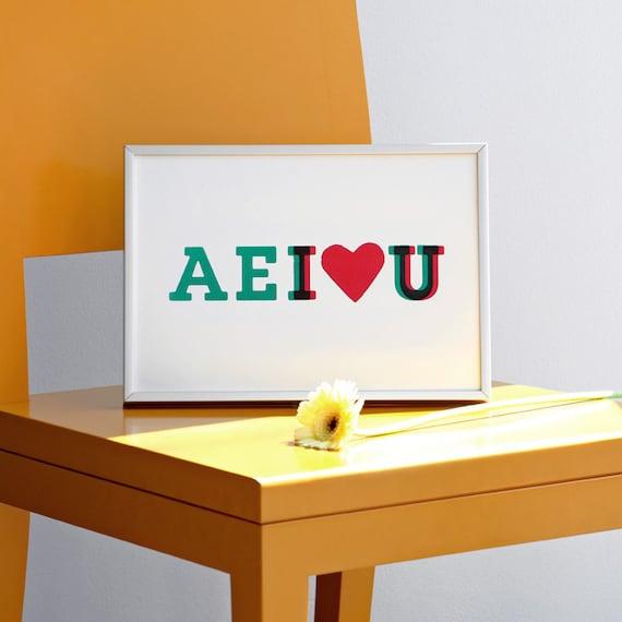 Vowels Print, AEI love U, AEIOU, Valentines Day Print, Love Print