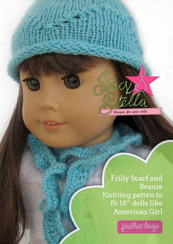 Knitting Pattern For Scarf And Beanie : Beanie and Frilly Scarf knitting pattern for American Girl 18