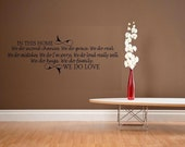 In this home we do love wall decal quote house rules decal decal for living room family decal we do decal vinyl decal wall sticker decor