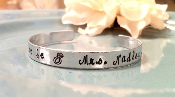 Hand Stamped Bridal Cuff Bracelet - Personalized Jewelry - Soon To Be Mrs. - Engagement Jewelry