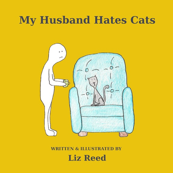 My Husband Hates Cats by Liz Reed