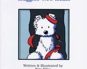 Signed Children's Book, MUGGLES' NEW HOME Westie Terrier Dog Story
