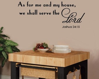 Wall Decal As for Me and My House We Shall Serve the Lord - Scripture Wall Decal EXTRA LARGE