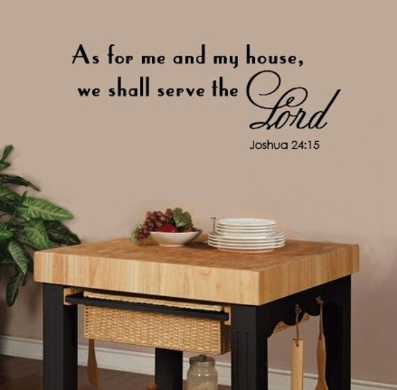 Wall Decal Scripture As for Me and My House We Shall Serve the Lord