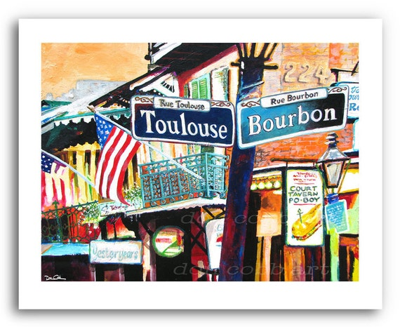 "New Orleans French Quarter Art Mardi Gras Bourbon and Toulouse Street Signs 11x14"" and 13x19"" Signed and Numbered"