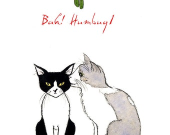 Bah Humbug Mistletoe Catnip Holiday Greeting Card