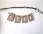 Love Banner - wedding garland, wedding sign - wedding decor, baby shower, wedding photo shoot