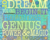 BEGIN IT NOW Contemporary 11x14 Mounted Print - Motivational Colorful Dream Genius Goethe