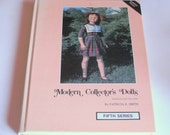 Modern Collector's Dolls by Patricia R. Smith, Identification and Value Guide, Fifth Series