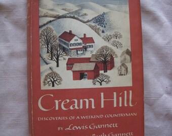 1949 Cream Hill Book by Lewis Gannett