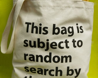 Random Search by the Police -Organic Cotton Tote Bag - NYC