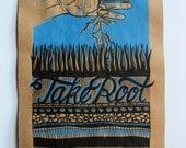 Take Root screenprint 12x...