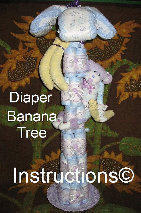 Instructions For A Diaper Banana Tree Diaper Cake Baby