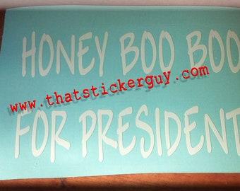 HONEY BOO BOO For President sticker