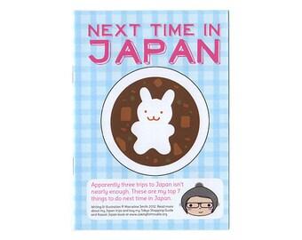 LAST PRINT COPY - Next Time in Japan - kawaii illustrated travel zine