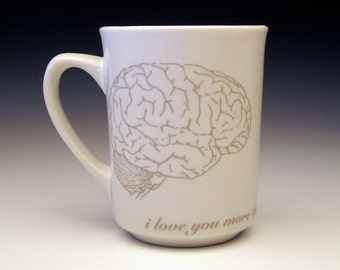 i love you more than zombies love brains CLASSIC mug in GHOSTIE Grey