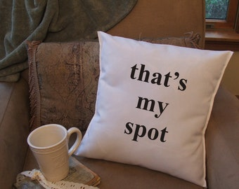 that's my spot graphic throw pillow cover, decorative throw pillow cover,funny pillow cover