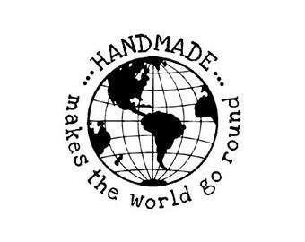 Handmade makes the world go round Rubber Stamp