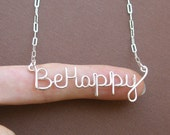 Be Happy necklace - all sterling silver