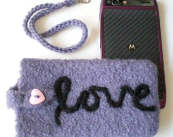 Personalize Smartphone Case Felted Wool Wristlet (to fit IPhone, Droid, Samsung, LG, etc. )  Message