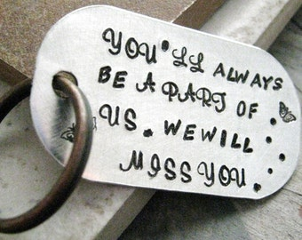 Going Away Gift Keychain, You'll Always Be A Part of Us, colleague gift, retirement gift, saying goodbye, we will miss you keychain