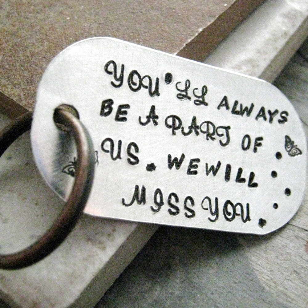 Going Away Gift Keychain You'll Always Be A Part of Us