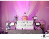 Wedding Sign, Candy Buffet, Candy Bar, cupcake bar, As Seen on TLC's Four Weddings, how sweet it is to be loved by you