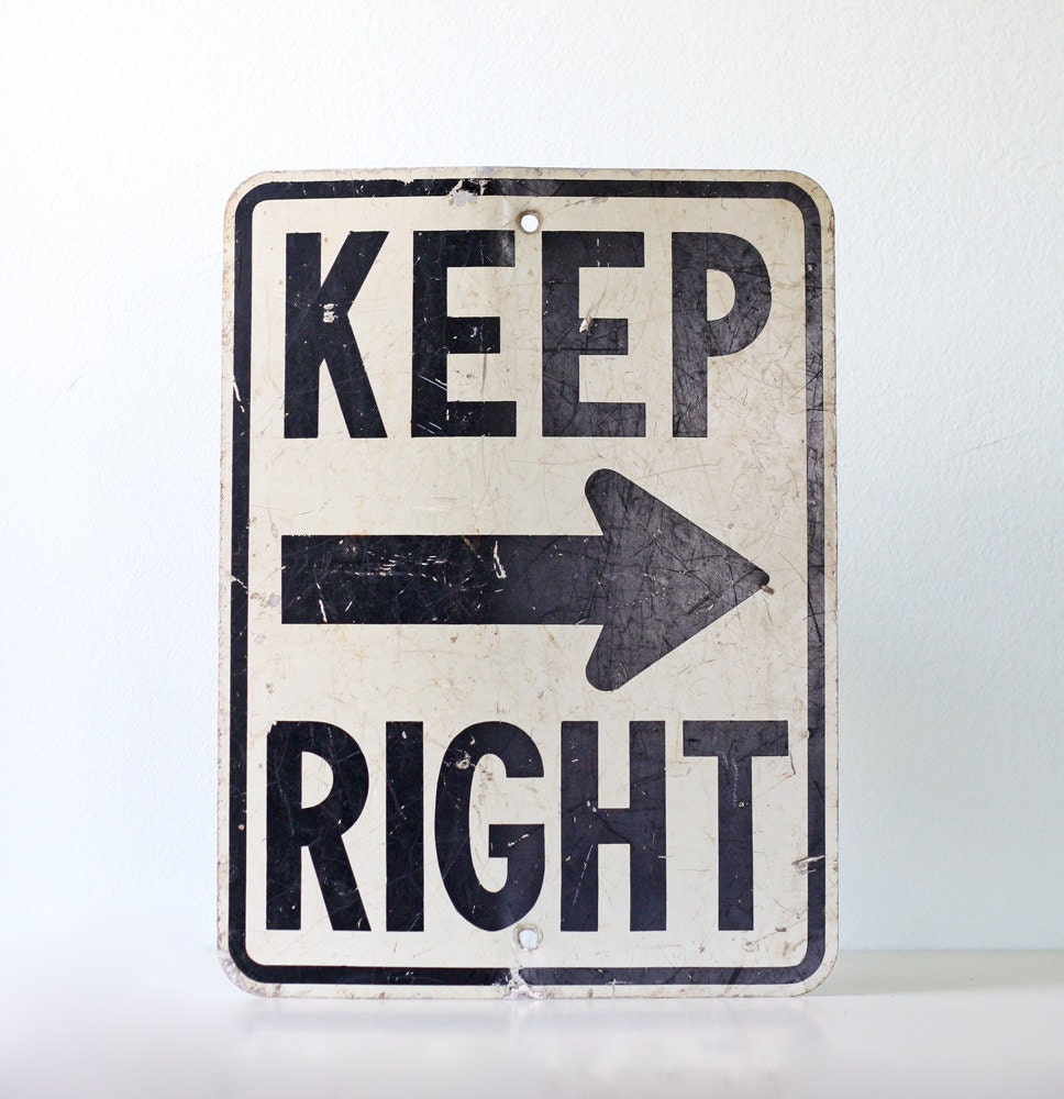 vintage road sign keep right