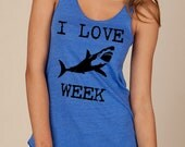 I LOVE SHARK week Girls Ladies Heathered Tank Top Shirt silkscreen screenprint Alternative Apparel - LIttleAtoms