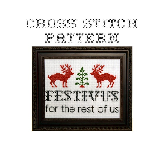 DIY Festivus for the rest of us - .pdf Original Cross Stitch Pattern - Instant Download