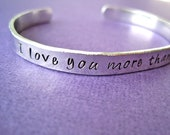 Personalized Bracelet - I love you more than - Hammered aluminum metal finish - Thinner 1/4 inch