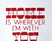 Embroidery Art on Canvas Frame. Home is Wherever I'm With You.