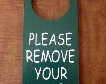 Please Remove Your Shoes Painted  Wooden Door Knob Hanger Sign