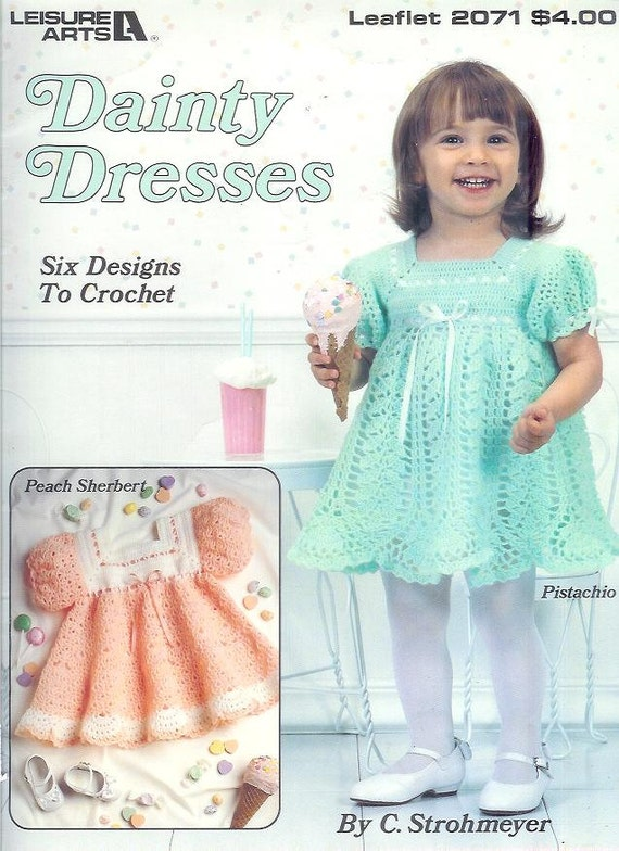 Leisure Arts Dainty DRESSES To Crochet Pattern Leaflet 2071  Book   6 Designs