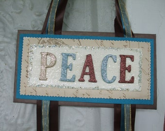 Peace Collage Hand Made Sign Aqua Brown Mixed Media