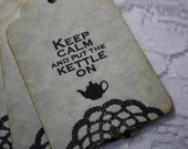 Handmade Gift Tags - Keep Calm and put the kettle on - Stamped