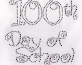 100th day of school (large) Iron On Hot Fix Rhinestone
