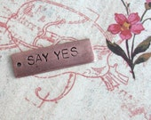 Two Words Phrase.. Skinny Rectangle Charm..  Say Yes, Just Say No.. Customize, Personalize, Monogram, Name, Love, Date.. Long Tag, Antiqued